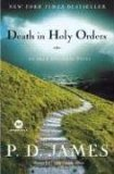Death in Holy Orders An Adam Dalgliesh Novel 2007 9780812977233 Front Cover