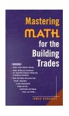 Mastering Math for the Building Trades 2nd 2000 9780071360234 Front Cover
