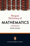 Penguin Dictionary of  Mathematics 4th 2008 Revised 9780141030234 Front Cover