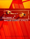 Becoming a Master Student Athlete 11th 2005 9780618493234 Front Cover