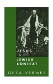 Jesus in His Jewish Context 2003 9780800636234 Front Cover