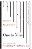 One to Nine The Inner Life of Numbers 2009 9780393337235 Front Cover