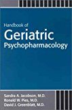 Handbook of Geriatric Psychopharmacology 1st 2002 9780880488235 Front Cover