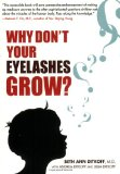 Why Don't Your Eyelashes Grow? 2008 9781583333235 Front Cover
