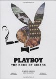 Playboy The Book of Cigars 2010 9781616080235 Front Cover