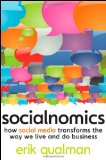 Socialnomics How Social Media Transforms the Way We Live and Do Business 2009 9780470477236 Front Cover