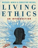 Living Ethics An Introduction 2008 9780495090236 Front Cover