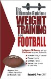 Ultimate Guide to Weight Training for Football 2003 9780972410236 Front Cover