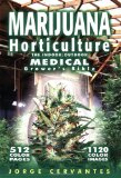Marijuana Horticulture The Indoor/Outdoor Medical Grower's Bible 5th 2006 9781878823236 Front Cover
