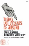 Russia's Lost Literature of the Absurd Selected Works of Daniil Kharms and Alexander Vvedensky 1974 9780393007237 Front Cover