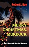 Merry Christmas, Murdock 2012 9781603819237 Front Cover