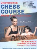 Comprehensive Chess Course Volume 1 Learn Chess in 12 Lessons 5th 2011 9781889323237 Front Cover