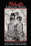 Hekate Liminal Rites A Historical Study of the Magic, Spells, Rituals and Symbols of the Torch-Bearing Triple Goddess of the Crossroads 2009 9781905297238 Front Cover