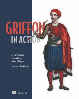 Griffon in Action 2012 9781935182238 Front Cover