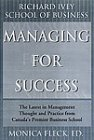 Managing for Success The Latest in Management Thought and Practice from Canada's Premier Businesses 2000 9780002000239 Front Cover
