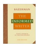 Informed Writer Using Sources in the Disciplines 5th 1994 9780395687239 Front Cover