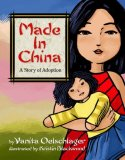 Made in China A Story of Adoption 2008 9780980016239 Front Cover
