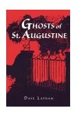 Ghosts of St. Augustine 1997 9781561641239 Front Cover