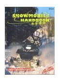 Snowmobile Handbook 1999 9780801991240 Front Cover