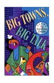 Big Towns, Big Talk Poems 2002 9780944072240 Front Cover