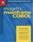 Murach's Mainframe COBOL 2004 9781890774240 Front Cover