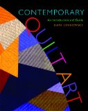 Contemporary Quilt Art An Introduction and Guide 2008 9780253351241 Front Cover