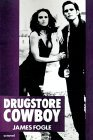 Drugstore Cowboy 1st 1990 9780385302241 Front Cover