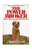 Power Broker Robert Moses and the Fall of New York 1st 1975 9780394720241 Front Cover