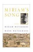 Miriam's Song A Memoir 2001 9780743203241 Front Cover