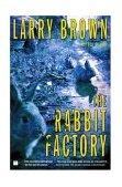 Rabbit Factory A Novel 2004 9780743245241 Front Cover