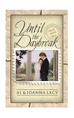 Until the Daybreak 2000 9781576736241 Front Cover