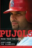 Pujols Bigger Than the Game 2011 9781595552242 Front Cover