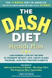 Dash Diet Health Plan Low-Sodium, Low-Fat Recipes to Promote Weight Loss, Lower Blood Pressure, and Help Prevent Diabetes 2012 9781623150242 Front Cover