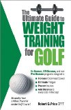 Ultimate Guide to Weight Training for Golf 2003 9780972410243 Front Cover