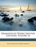 Dramatische Werke Ernster Gattung 2012 9781248802243 Front Cover