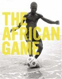 African Game 2006 9781576873243 Front Cover