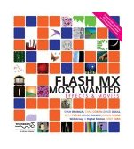Flash MX Most Wanted Effects and Movies 2003 9781590592243 Front Cover
