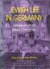 Jewish Life in Germany Memoirs from Three Centuries 1st 1991 Abridged  9780253350244 Front Cover