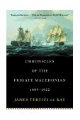 Chronicles of the Frigate Macedonian, 1809-1922 2000 9780393320244 Front Cover