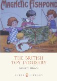 British Toy Industry 2011 9780747808244 Front Cover
