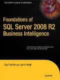 Foundations of SQL Server 2008 R2 Business Intelligence 2nd 2011 9781430233244 Front Cover