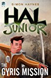 Gyris Mission Hal Junior 03 2012 9781877034244 Front Cover