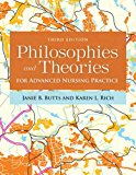 Philosophies and Theories for Advanced Nursing Practice 3rd 2017 Revised 9781284112245 Front Cover