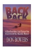 Back of the Pack An Iditarod Musher's Alaska Pilgrimage to Nome 1998 9781888125245 Front Cover