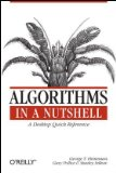 Algorithms in a Nutshell 1st 2008 9780596516246 Front Cover