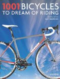 1001 Bicycles to Dream of Riding 2014 9780789327246 Front Cover