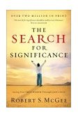 Search for Significance Seeing Your True Worth Through God's Eyes 2003 9780849944246 Front Cover