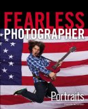 Fearless Photographer Portraits 2011 9781435458246 Front Cover
