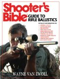 Shooter's Bible Guide to Rifle Ballistics 103rd 2011 9781616082246 Front Cover