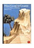 World of Art Series from Giotto to Cezanne A Concise History of Painting 1985 9780500200247 Front Cover